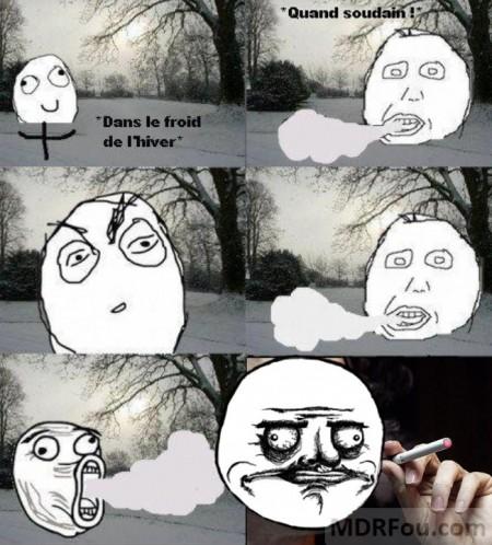 Faire le fumeur en hiver