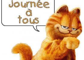 Garfield vous souhaite une bonne journée